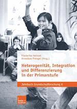Heterogenitat, Integration Und Differenzierung in Der Primarstufe