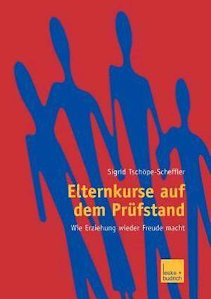 Bog, paperback Elternkurse auf dem Prufstand af Sigrid Tschope-Scheffler