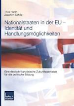 Nationalstaaten in Der Eu -- Identität Und Handlungsmöglichkeiten