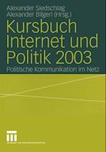 Kursbuch Internet Und Politik 2003 af Alexander Siedschlag