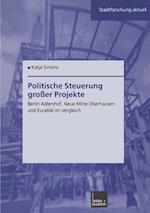 Politische Steuerung Grosser Projekte af Katja Simons