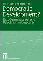 Democratic Development? : East German, Israeli and Palestinian Adolescents