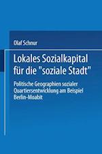 Lokales Sozialkapital Fur Die Soziale Stadt af Olaf Schnur