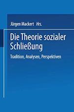 Die Theorie Sozialer Schließung