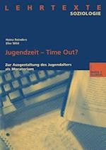 Jugendzeit -- Time Out?