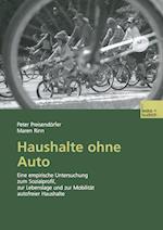 Haushalte Ohne Auto af Peter Preisendeorfer, Maren Rinn
