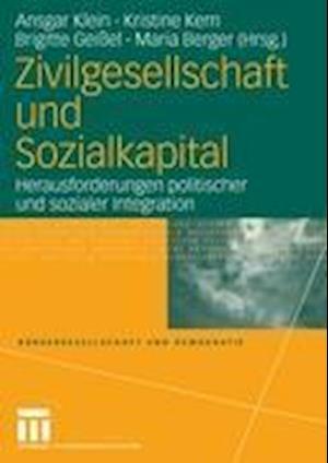 Bog, paperback Zivilgesellschaft und Sozialkapital af Ansgar Klein