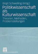 Politikwissenschaft als Kulturwissenschaft af Birgit Schwelling