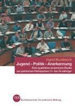 Jugend Politik Anerkennung af Ingrid Burdewick