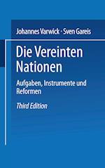Die Vereinten Nationen af Sven Gareis, Johannes Varwick, Johannes Varwick