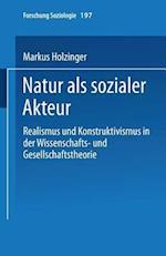 Natur ALS Sozialer Akteur af Markus Holzinger, Markus Holzinger