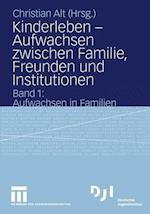 Kinderleben - Aufwachsen Zwischen Familie, Freunden und Institutionen af Christian Alt