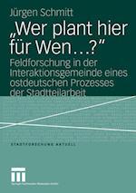 """""""wer Plant Hier Für Wen...?"""""""
