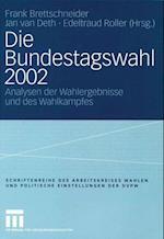 Die Bundestagswahl 2002 af Frank Brettschneider