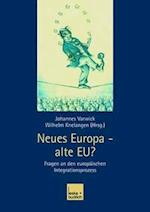 Neues Europa -- Alte Eu?