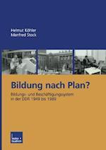 Bildung Nach Plan? af Helmut Keohler, Helmut Kohler, Manfred Stock