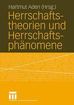Herrschaftstheorien und Herrschaftsphanomene af Hartmut Aden