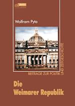 Die Weimarer Republik af Wolfram Pyta