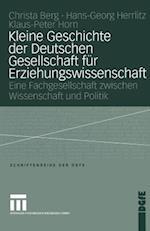 Kleine Geschichte Der Deutschen Gesellschaft Für Erziehungswissenschaft (Schriften der Dgfe)