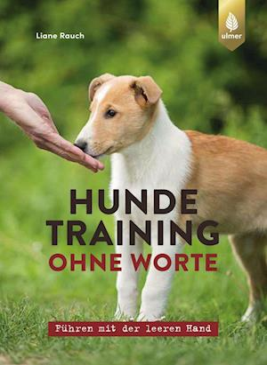 Hundetraining ohne Worte