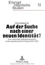 Auf Der Suche Nach Einer Neuen Identitaet? (Erlanger Historische Studien, nr. 13)