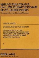Zweideutigkeit ALS System (Beitraege Zur Literatur Und Literaturwissenschaft Des 20 Un, nr. 8)