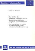 Der Einfluss Der Vereinten Nationen Auf Die Sonderorganisationen - Anspruch Und Wirklichkeit (Europaeische Hochschulschriften European University Studie, nr. 709)
