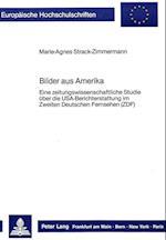 Bilder Aus Amerika (Europaeische Hochschulschriften European University Studie, nr. 9)