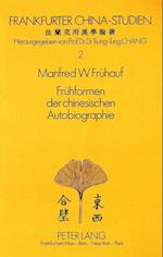 Fruehformen Der Chinesischen Autobiographie