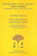 Die Grosse Solosuite Guanglingsan (C F Muller Kommentare, nr. 3)