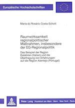Raumwirksamkeit Regionalpolitischer Massnahmen, Insbesondere Der Eg-Regionalpolitik (Europaeische Hochschulschriften European University Studie, nr. 855)