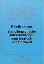 Soziolinguistische Untersuchungen Zum Englisch Von Cornwall (Bamberger Beitraege Zur Englischen Sprachwissenschaft Bamb, nr. 14)