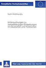 Untersuchungen Zu Verbabhaengigen Einbettungen Im Deutschen Und Tuerkischen (Europaeische Hochschulschriften European University Studie, nr. 24)