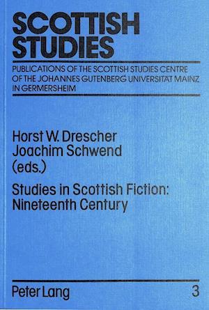 Studies in Scottish Fiction:- Nineteenth Century