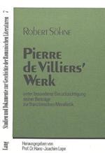 Pierre de Villiers' Werk (Studien Und Dokumente Zur Geschichte der Romanischen Literat, nr. 7)