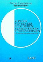 Von Der Syntax Des Englischen Verbs in Seinen Finiten Formen (Forum Linguisticum, nr. 28)
