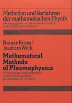 Mathematical Methods of Plasmaphysics (Methoden Und Verfahren Der Mathematischen Physik, nr. 20)