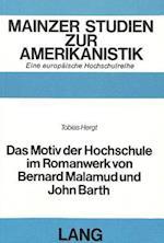 Das Motiv Der Hochschule Im Romanwerk Von Bernard Malamud Und John Barth (Publications Universitaires Europeennes Serie XIV Langue E, nr. 11)