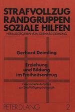Erziehung Und Bildung Im Freiheitsentzug af Gerhard Deimling