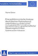 Eine Politoekonomische Analyse Des Kritischen Rationalismus Unter Einbezug Direkt Auf Ihn Zurueckfuehrbarer Gesellschaftlicher Steuerungstechniken (Europaeische Hochschulschriften European University Studie, nr. 44)