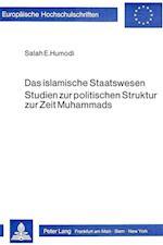Das Islamische Staatswesen (Europaeische Hochschulschriften European University Studie, nr. 133)