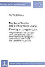Matthias Claudius Und Der Sturm Und Drang. Ein Abgrenzungsversuch (Europaeische Hochschulschriften European University Studie, nr. 357)