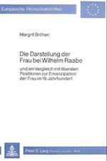 Die Darstellung Der Frau Bei Wilhelm Raabe (Europaeische Hochschulschriften European University Studie, nr. 390)