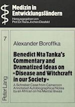 Benedict Nta Tanka's Commentary and Dramatized Ideas on -Disease and Witchcraft in Our Society- (European University Papers Series 1 German Language and Li, nr. 7)