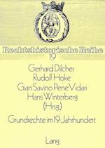 Grundrechte Im 19. Jahrhundert (Rechtshistorische Reihe, nr. 19)