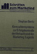 Kennzahlensysteme Zur Erfolgskontrolle Des Verkaufs Und Der Marketing-Logistik (Schriften Zu Marketing Und Management, nr. 8)