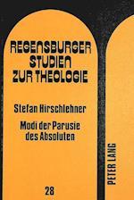 Modi Der Paruste Des Absoluten (Regensburger Studien zur Theologie Paperback, nr. 28)
