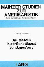 Die Rhetorik in Der Sonettkunst Von Jones Very (Mainzer Studien Zur Amerikanistik, nr. 18)