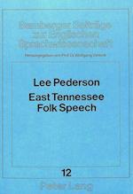 East Tennessee Folk Speech (Bamberger Beitraege Zur Englischen Sprachwissenschaft Bamb, nr. 12)