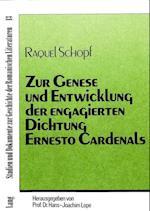 Zur Genese Und Entwicklung Der Engagierten Dichtung Ernesto Cardenals (Studien Und Dokumente Zur Geschichte der Romanischen Literat, nr. 13)